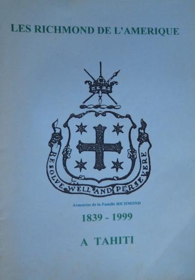 Les Richmond de l'Amérique à Tahiti 1839-1999